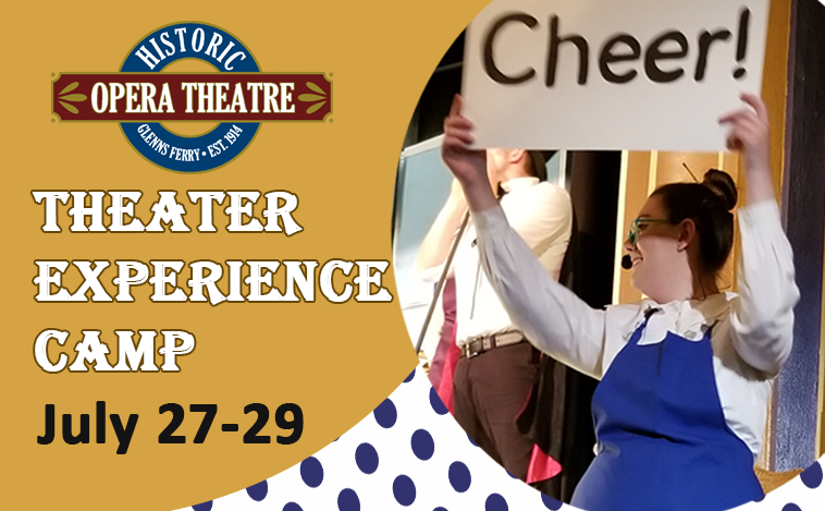 Theater Experience Camp Ages 11 to 17 @ Historic Opera Theater   Glenns Ferry   Idaho   United States